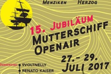 Mutterschiff Open Air 2017